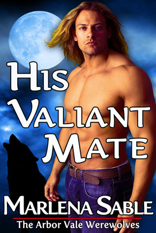 His Valiant Mate by Marlena Sable
