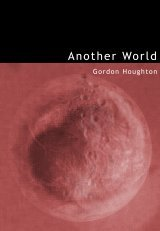 Another World by Gordon Houghton
