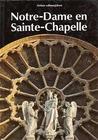 Notre-Dame en Sainte-Chapelle