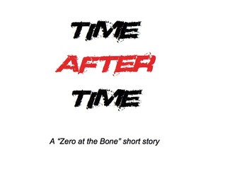 Time After Time (Zero at the Bone, #1.2)