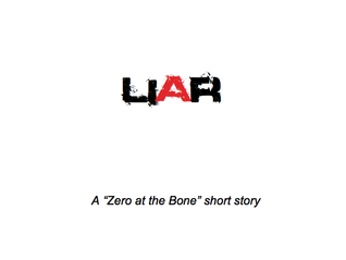 Liar (Zero at the Bone, #1.3)