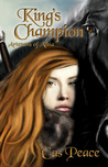 King's Champion (Artesans of Albia, #2)