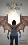 End Game: Genesis (Book 1)