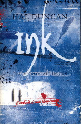 Ink The Book Of All Hours 2 By Hal Duncan