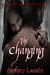 The Changing (Blood and Bro...