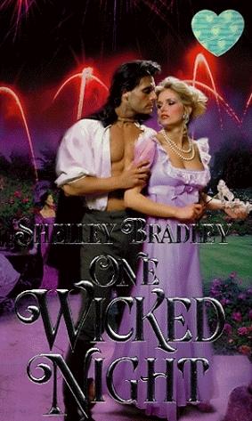 One Wicked Night by Shelley Bradley