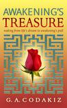 Awakening's Treasure by G.A. Codakiz
