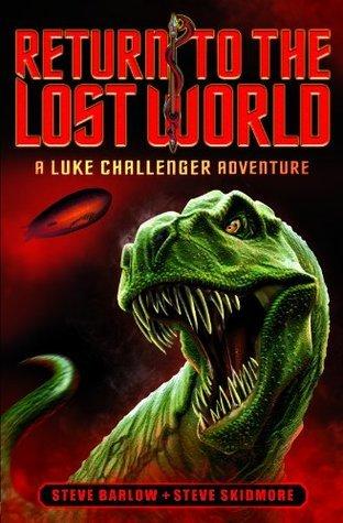Return To The Lost World (A Luke Challenger Adventure 1)