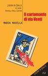 Il cartomante di via Venti by Maria Masella