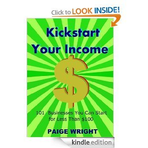 Kickstart Your Income by Paige Wright