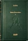Anna Karenina, Vol 1 of 2 by Leo Tolstoy