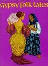 Gypsy Folk Tales by Mila Voriskova