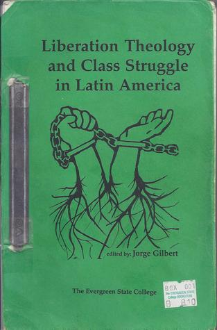 Liberation Theology and Class Struggle in Latin America