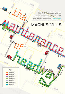 Maintenance Of Headway by Magnus Mills