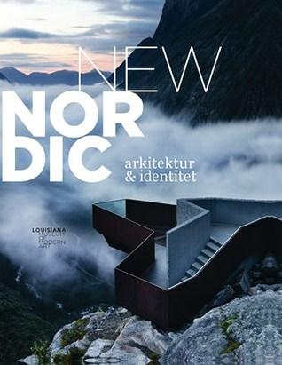 New Nordic. Arkitektur & Identitet by Kjeld Kjeldsen