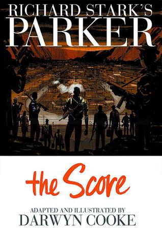 Richard Stark's Parker by Darwyn Cooke