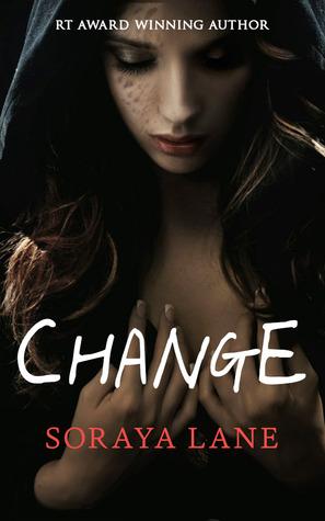 Change by Soraya Lane