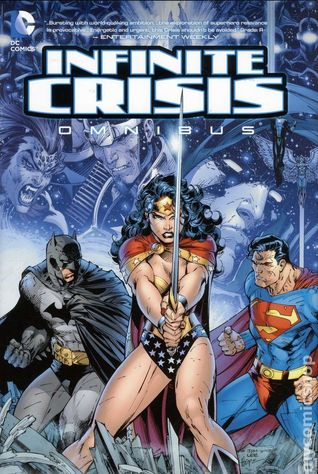 Infinite Crisis Omnibus by Geoff Johns
