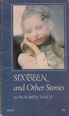 Sixteen and Other Stories