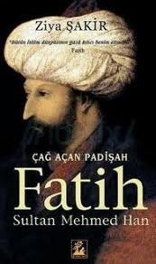 Çağ Açan Padişah Fatih Sultan Mehmed Han