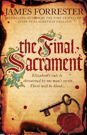 The Final Sacrament (Clarenceux, #3)