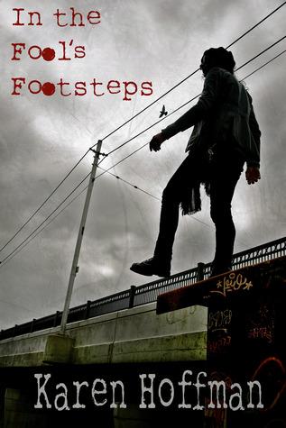In the Fool's Footsteps by Karen  Hoffman