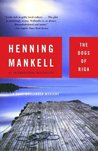 The Dogs of Riga by Henning Mankell