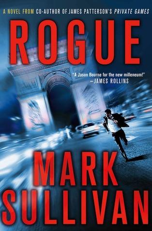 Rogue by Mark T. Sullivan