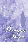 Dragon Aster by S.J. Wist
