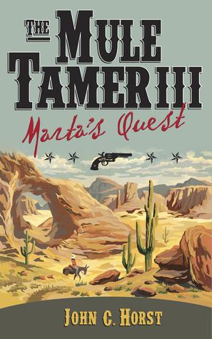 Marta's Quest by John C. Horst