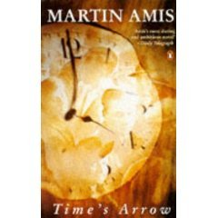 Time's Arrow by Martin Amis