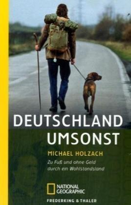 Deutschland umsonst by Michael Holzach