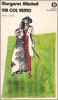 Via col vento (volume #2) by Margaret Mitchell