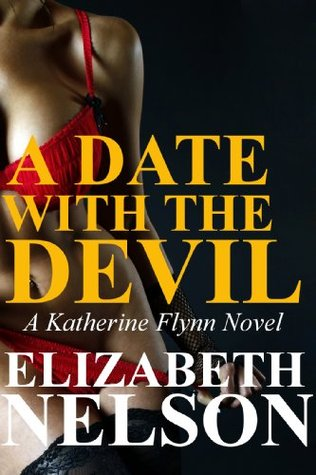 A Date With The Devil (A Katerine Flynn Novel)