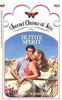 Blithe Spirit (Second Chance at Love No 313)