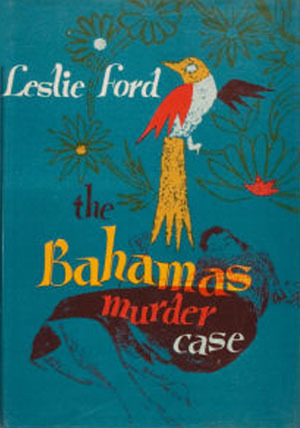 The Bahamas Murder Case