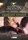 Prokletí Titánů by Rick Riordan