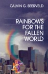 Rainbows for the Fallen World: Aesthetic Life and Artistic Task