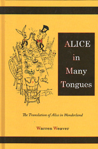Alice in Many Tongues, the Translations of Alice in Wonderland