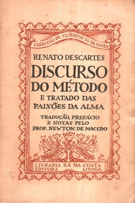 Discurso do Método e Tratado das Paixões da Alma