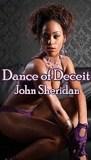 Dance of Deceit by John Sheridan