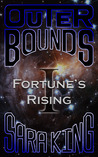 Fortune's Rising by Sara  King