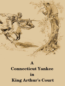 A Connecticut Yankee in King Arthur's Court
