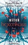 Hexenkuss by Nancy Holder