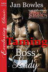 Taming the Boss Lady (Masters of Submission, #3)