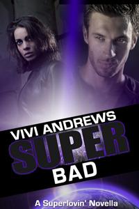 Super Bad (Superlovin', #2)