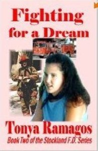 Fighting for a Dream (Stockland Firefighters, #2)