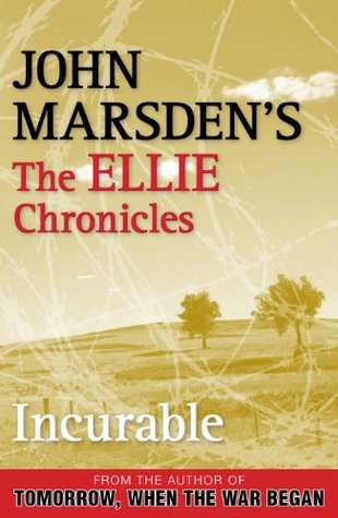 Incurable (The Ellie Chronicles, #2)