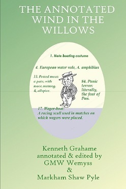 The Annotated Wind in the Willows For Adults & Sensible Children
