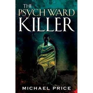 The Psych Ward Killer